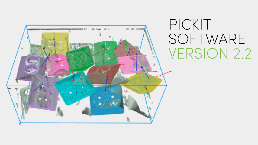 Software release 2.2: Use Pickit with CAD models and multiple & flexible pick points